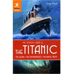 The Rough Guide to the Titanic(ISBN=9781405386999)